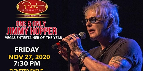 One & Only Jimmy Hopper at PortCdM Friday 11/27/2020 tickets