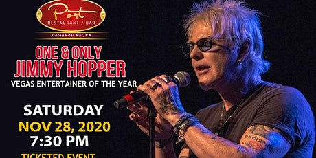 One & Only Jimmy Hopper at PortCdM Saturday 11/28/2020 tickets