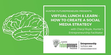 Virtual Lunch & Learn - How to Create a Social Media Strategy tickets