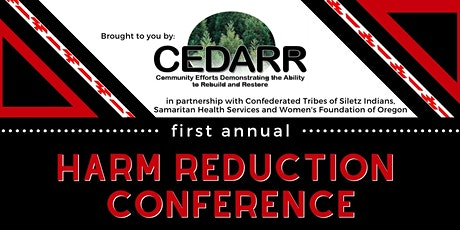 CEDARR Presents Our First Annual Harm Reduction Conference tickets
