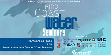 Third Coast Water Seminar Series: Desalination for a Circular Water Economy tickets