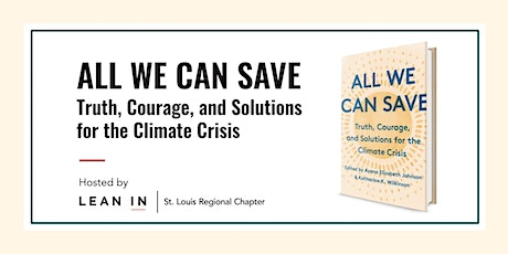 All We Can Save: Truth, Courage, and Solutions for the Climate Crisis tickets