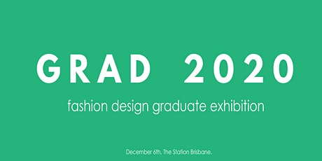 GRAD 2020 -  Fashion Exhibition tickets