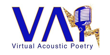 VAP  Jam 2021 - Virtual Acoustic Poetry weekly sessions by Kamitan Arts tickets