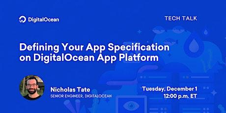 Defining Your App Specification on DigitalOcean App Platform tickets