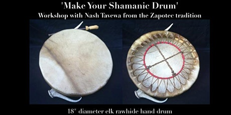 'Make Your Shamanic Drum' with Nash Tavewa and Laura Inserra tickets