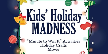 Kids' Holiday Madness tickets