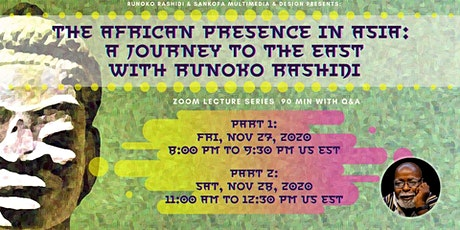 Dr Rashidi 2-Day Course: The African Presence in Asia A Journey to the East tickets