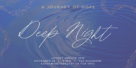 Deep Night: A Journey of Hope tickets