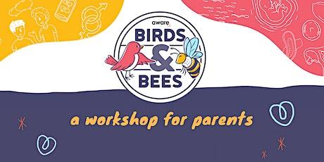 Birds & Bees, A Workshop for Parents (1, 8 & 15 Dec) tickets