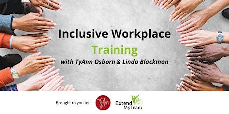 Inclusive Workplace Training with TyAnn Osborn tickets
