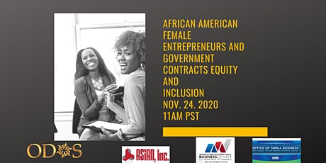AfricanAmerican Female Entrepreneurs & Gov't Contracts Equity & Inclusion 3 tickets