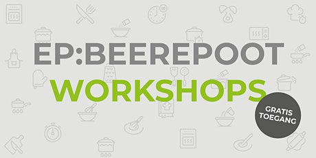 EP:Beerepoot - Workshop Bakken met RVS tickets