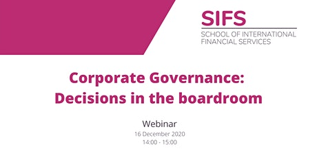 Corporate Governance: Decisions in the boardroom tickets