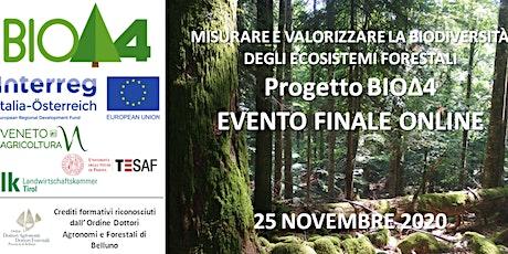 Progetto BIOΔ4 - EVENTO FINALE ONLINE biglietti