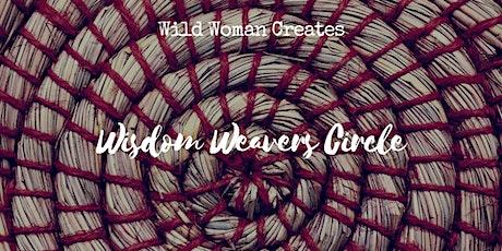 Wisdom Weavers Circle tickets