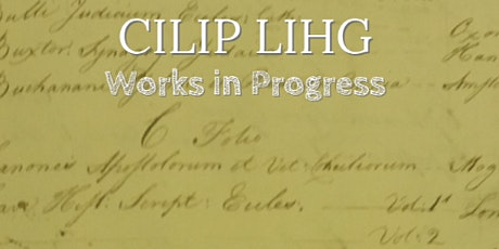 Library & Information History Group: Works in Progress (preceded by AGM) tickets