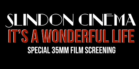 It's a Wonderful Life 35mm film Screening tickets