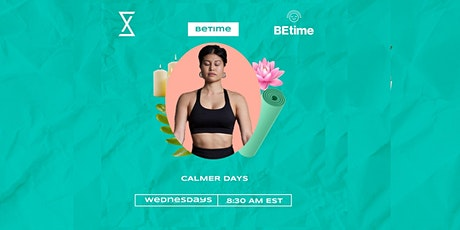 SocietyX : Calmer Days Hosted By: BeTime tickets