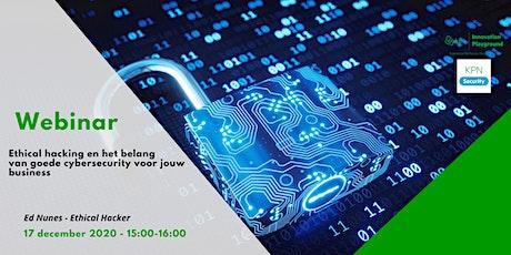KPN IPG x Ed Nunes: Ethical hacking en het belang van goede cybersecurity tickets