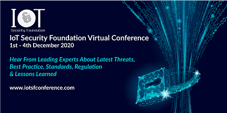 IoT Security Foundation Virtual Conference 2020 Tickets