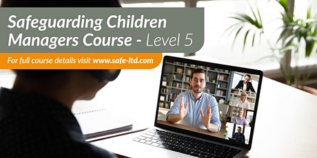 Safeguarding Children Manager's Course (Level 5) tickets