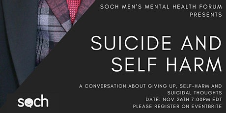 SOCH's November Community Conversation | Suicide and Self Harm tickets