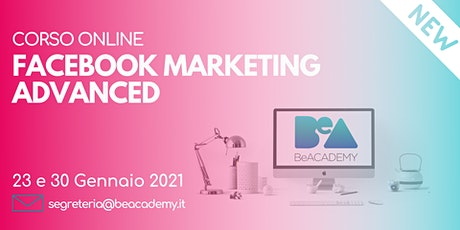CORSO ONLINE FACEBOOK MARKETING ADVANCED biglietti