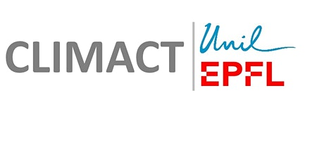 "UniL-EPFL Webinar Series:  ""CLIMACT Ideas & Actions"" tickets"