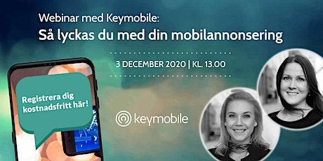 Så lyckas du med din mobilannonsering med Keymobile tickets