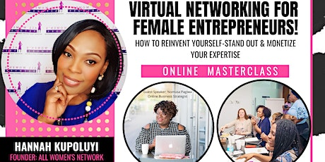 Virtual Networking: Reinvent yourself, Stand out- Monietize your Expertise tickets