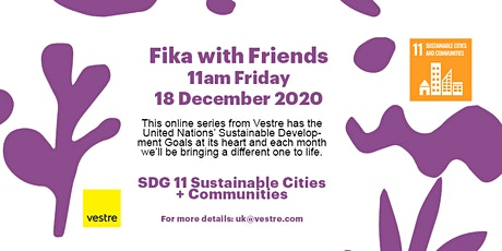 Fika with Friends from Vestre - SDG11 December 2020 tickets
