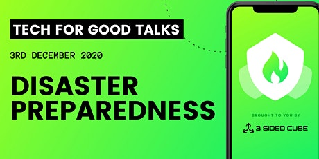 Tech for Good talks: Disaster Preparedness tickets