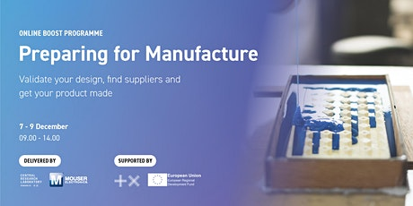 APPLY FOR A PLACE: Preparing for Manufacture 3-day programme tickets