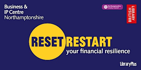 Reset. Restart: your financial resilience tickets