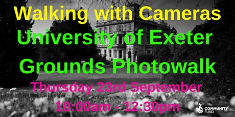 Walking with Cameras - Exeter University Grounds Photo-tour tickets