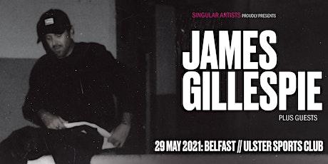 JAMES GILLESPIE tickets