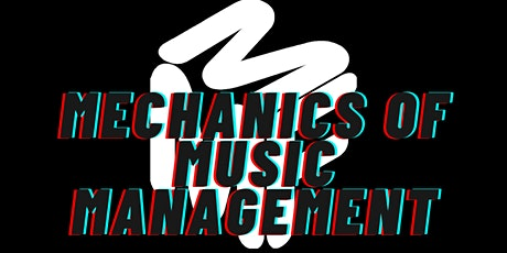 Mechanics of Music Management:  Building, Growing And Managing A Fanbase tickets