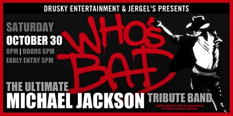 Who's Bad: The Ultimate Michael Jackson Experience tickets