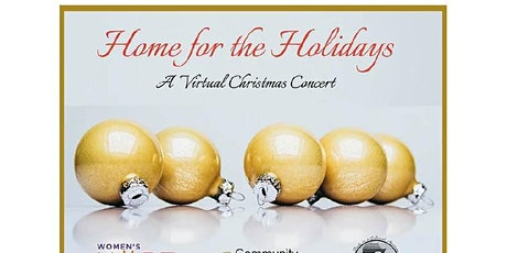 Home for the Holidays -- A Virtual Christmas Concert tickets