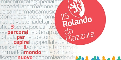 OPEN DAY ISTITUTO TECNICO ECONOMICO- ROLANDO DA PIAZZOLA biglietti