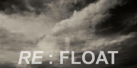 RE : FLOAT tickets