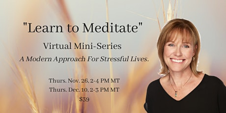 """Learn to Meditate"" Virtual Mini-Series tickets"