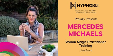 Womb Magic Practitioner Training with Mercedes Michaels tickets