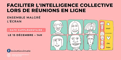DATE SUPPLÉMENTAIRE – Faciliter l'intelligence collective  en ligne tickets