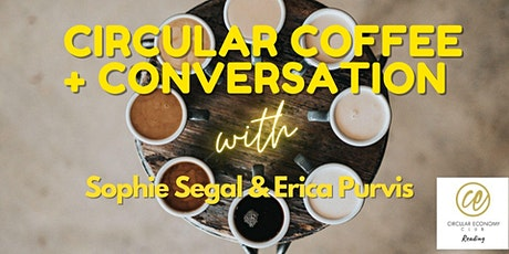 Circular Coffee  + Conversation tickets
