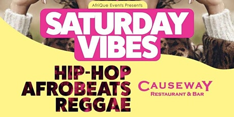 SATURDAY VIBES| CAUSEWAY BOSTON tickets