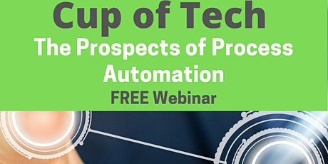 Process Automation: Prospect or Hype? tickets