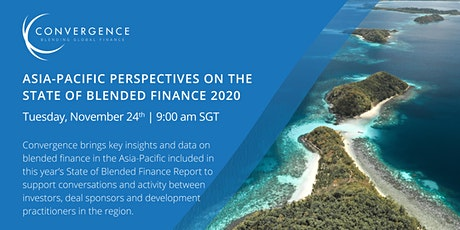 Asia-Pacific Perspectives on The State of Blended Finance 2020 tickets