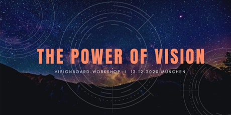 The Power of Vision  I  Gestalte dein Visionboard 2021! Tickets